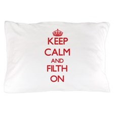 Filth Pillow Case