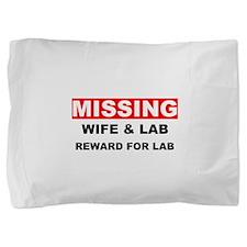 Missing Wife Lab Pillow Sham