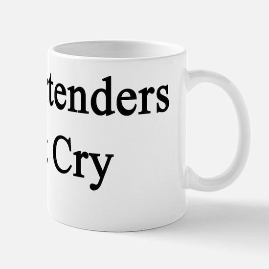 Real Bartenders Don't Cry  Mug