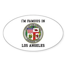 I'm Famous In Los Angeles Decal