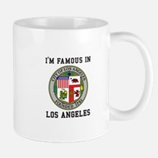 I'm Famous In Los Angeles Mugs