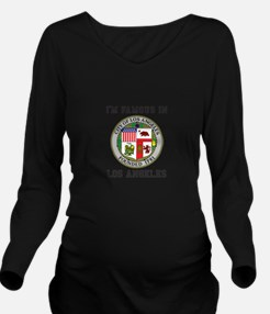 I'm Famous In Los Angeles Long Sleeve Maternity T-