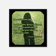 "Shadow Of My Future Selfie Sticker ( 3"" X 3&q"