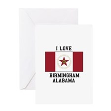 I love Birmingham Alabama Greeting Cards