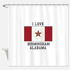 I love Birmingham Alabama Shower Curtain