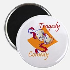 """Tragedy or Comedy 2.25"""" Magnet (100 pack)"""