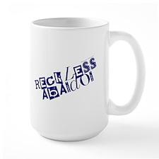 Reckless Abandon Mugs