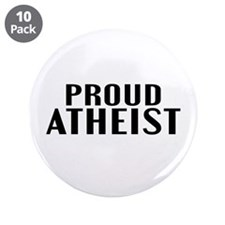 "Proud Atheist 3.5"" Button (10 pack)"