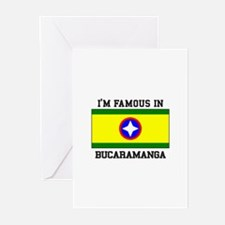 I'm Famous In Bucaramanga Greeting Cards
