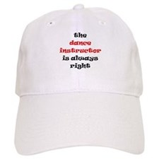 dance instructor right Baseball Cap