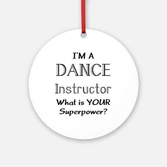 dance instructor Ornament (Round)