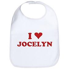 I LOVE JOCELYN Bib