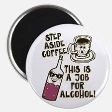 Step Aside Coffee / Alcohol Magnets