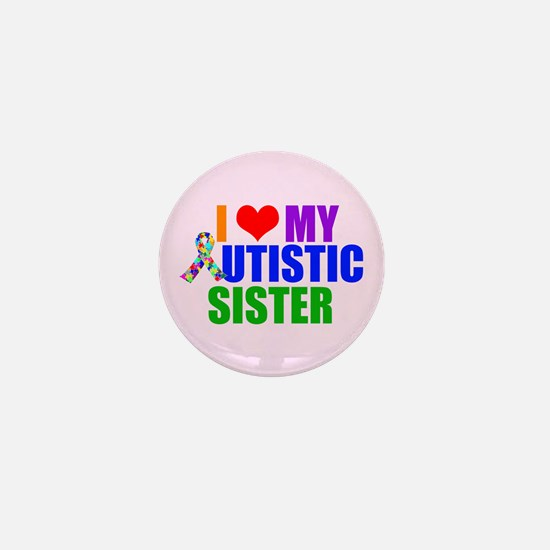 Autistic Sister Mini Button