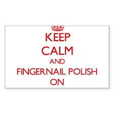Keep Calm and Fingernail Polish ON Decal