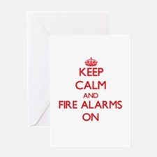 Keep Calm and Fire Alarms ON Greeting Cards