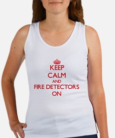 Keep Calm and Fire Detectors ON Tank Top