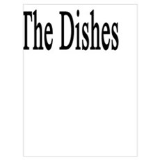 Simply Put I Hate Doing The Dishes  Poster