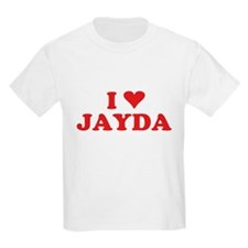 I LOVE JAYDA T-Shirt