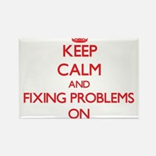 Keep Calm and Fixing Problems ON Magnets