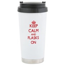 Keep Calm and Flasks ON Travel Mug