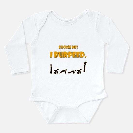 I Burpeed Long Sleeve Infant Bodysuit
