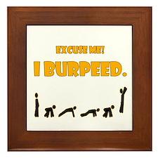 I Burpeed Framed Tile