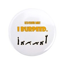 """I Burpeed 3.5"""" Button (100 pack)"""