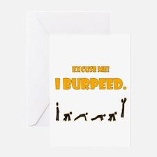 I Burpeed Greeting Card