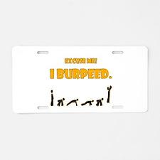 I Burpeed Aluminum License Plate