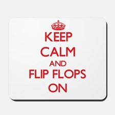 Keep Calm and Flip Flops ON Mousepad