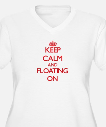 Keep Calm and Floating ON Plus Size T-Shirt