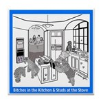 """""""Studs at the Stove"""" Tile Coaster"""
