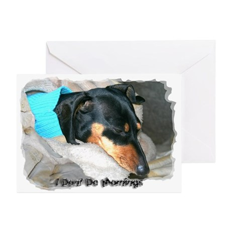 I Dont Do Mornings Doxie Greeting Cards (Pk of 10)
