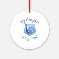Daughter Police Hero Ornament (Round)