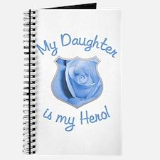 Daughter Police Hero Journal