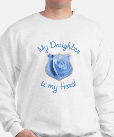 Daughter Police Hero Sweatshirt