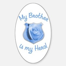 Brother Police Hero Oval Decal