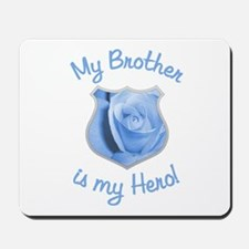 Brother Police Hero Mousepad