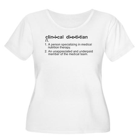 Clinical Dietitian Plus Size Scoop Neck T-Shirt