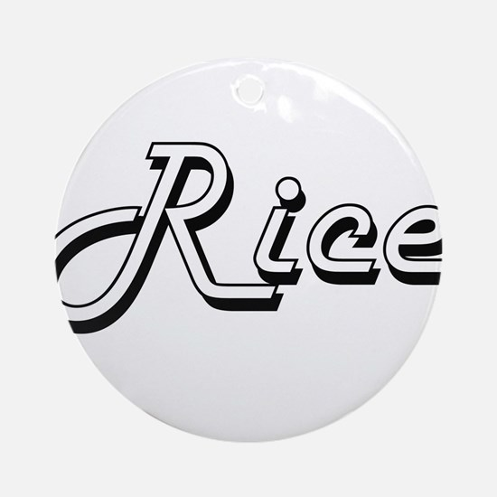Rice surname classic design Ornament (Round)