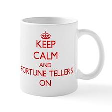 Keep Calm and Fortune Tellers ON Mug