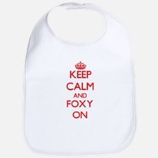 Keep Calm and Foxy ON Bib