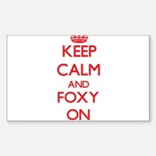 Keep Calm and Foxy ON Decal