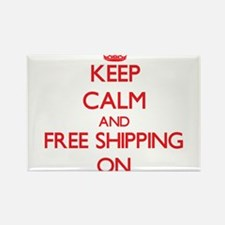 Keep Calm and Free Shipping ON Magnets