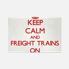 Keep Calm and Freight Trains ON Magnets