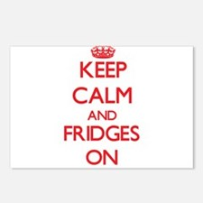 Keep Calm and Fridges ON Postcards (Package of 8)