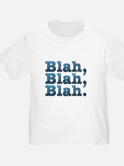Blue, Blah Blah T