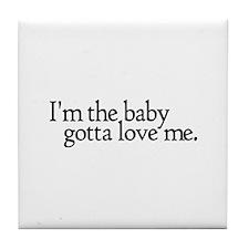I'm the Baby Tile Coaster