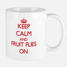 Keep Calm and Fruit Flies ON Mugs
